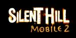 Silent Hill: Mobile 2